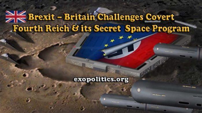 Exopolitics » Brexit – Britain Challenges Covert Fourth Reich & its Secret SpaceProgram