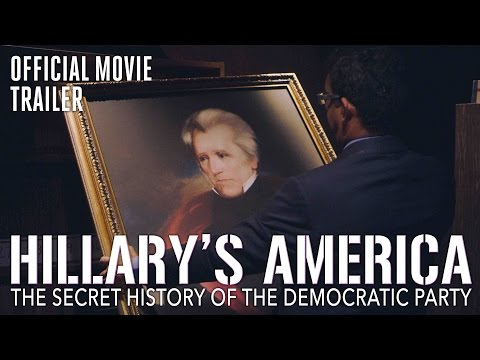"Dinesh D'Souza… ""Hillary's America"", trailer (opens 7-22-16) VIDEO   Kauilapele's Blog"