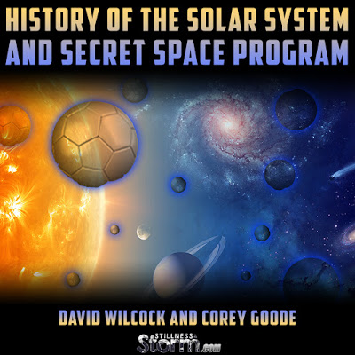 David Wilcock and Corey Goode: History of the Solar System and Secret Space Program – Notes from Consciousness Life Expo 2016 | Stillness in the Storm