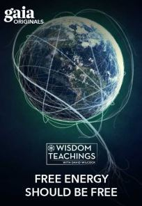 "David Wilcock ""Wisdom Teachings: [#172] Free Energy Should be Free""… [Kp note: I Strongly Recommend this one] 