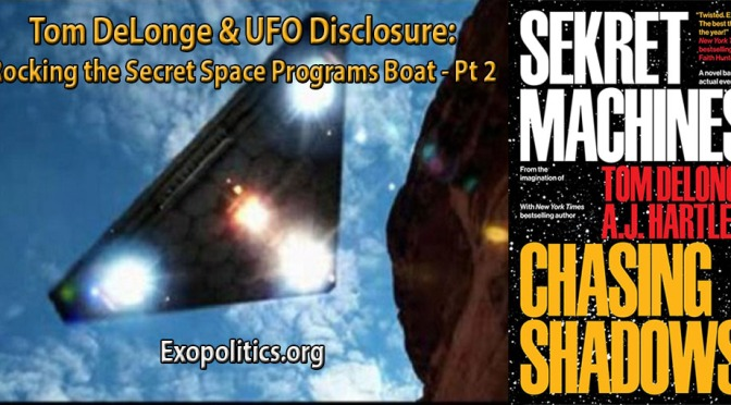 Exopolitics » Tom DeLonge & UFO Disclosure: Rocking the Secret Space Programs Boat – Pt 2
