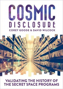 Cosmic Disclosure: Validating the History of the Secret Space Programs Video