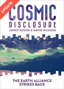 Cosmic Disclosure: The Earth Alliance Strikes Back Video