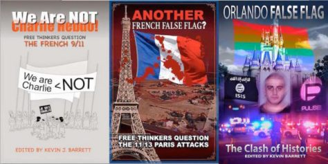 False Flag Trilogy: We Are NOT Charlie Hebdo, ANOTHER French False Flag, and Orlando False Flag