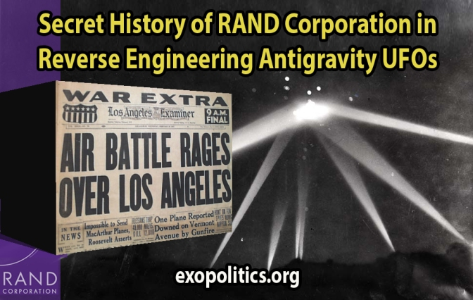 Exopolitics » Secret History of RAND Corporation in Reverse Engineering Antigravity UFOs