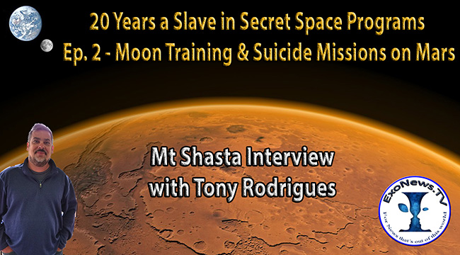 Exopolitics » Moon Training & Suicide Missions on Mars – 20 Years a Slave in Secret Space Programs – Pt2