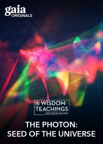 Wisdom Teachings: [#185] The Photon: Seed of the Universe Video