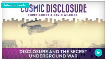 Cosmic Disclosure – Disclosure and the Secret Underground War | Gaia