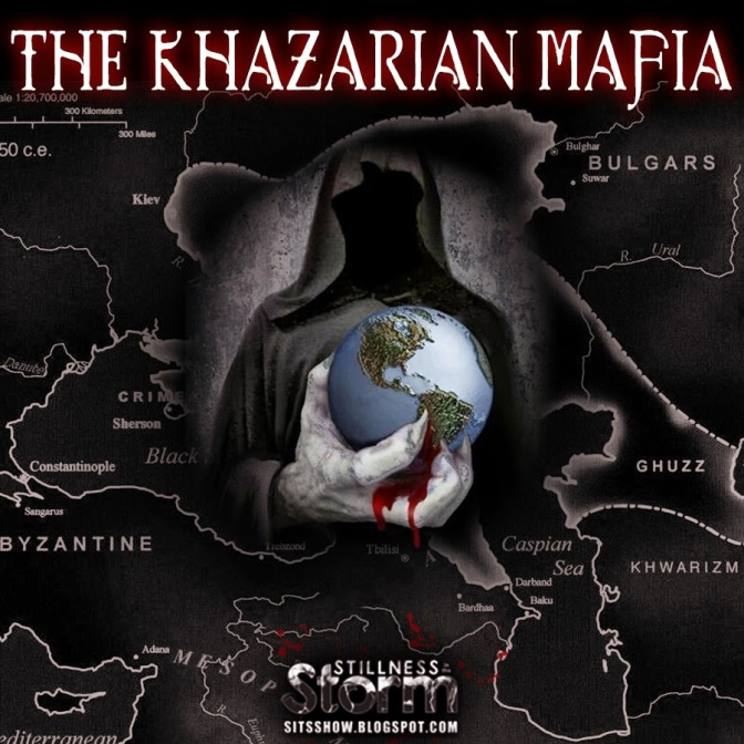What You Need to Know About the Khazarian Mafia, and Their All-Powerful Cartels?
