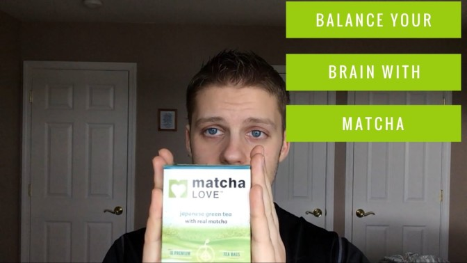 Balance Your Brain with Matcha Tea
