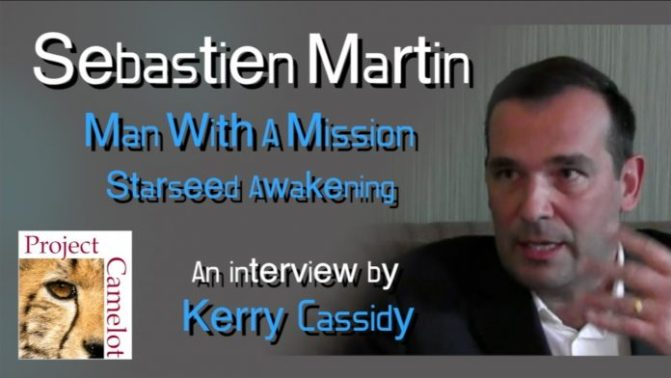Sebastien Martin : Starseed Awakening – An Interview – PROJECT CAMELOT PORTAL