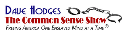 Dave Hodges – The Common Sense Show
