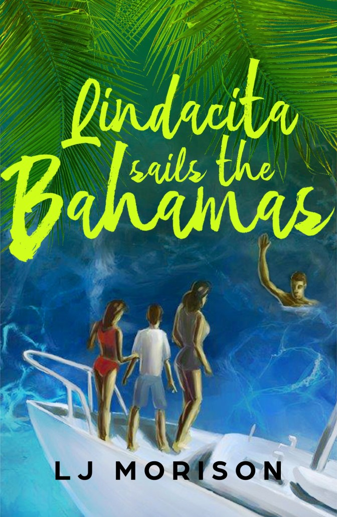 """Lindacita Sails the Bahamas"" by Linda Morison is a bold adventure that leads the way for kids with brain disorders. 